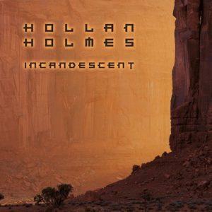 Hollan Holmes - Incandescent