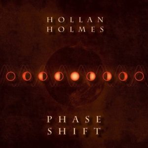 Hollan Holmes - Phase Shift