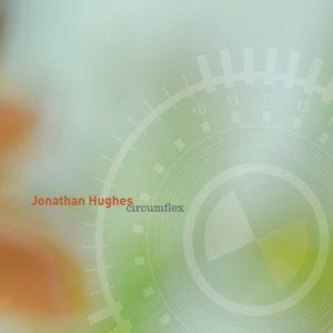 Jonathan Hughes - Circumflex