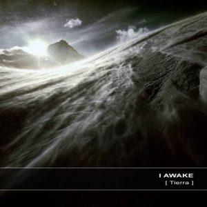 I Awake - Tierra