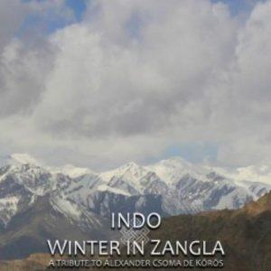Indo - Winter in Zangla (A Tribute To Alexander Csoma De Kőrös)