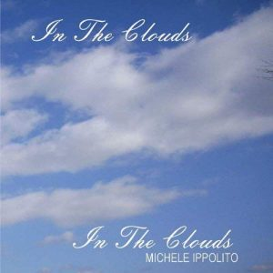 ippolito intheclouds 300x300 - Michele Ippolito - In the Clouds