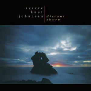Sverre Knut Johansen - Distant Shore