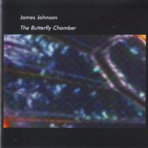 James Johnson – The Butterfly Chamber