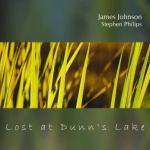James Johnson & Stephen Philips – Lost at Dunn's Lake