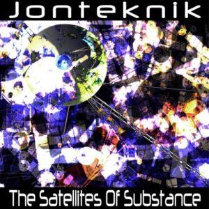 Jonteknik - The Satellites Of Substance