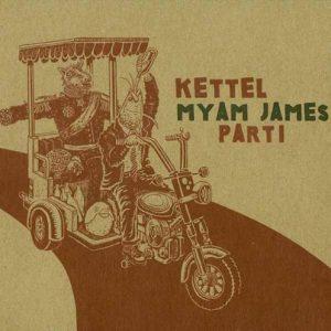 Kettel - Myam James Part I