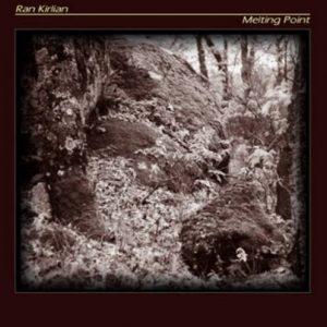 Ran Kirlian - Melting Point