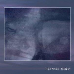 Ran Kirlian - Sleeper