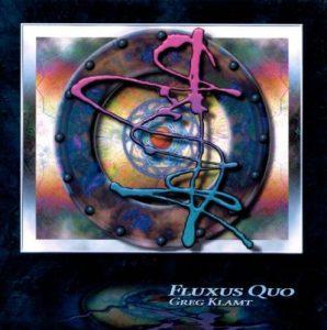 Greg Klamt - Fluxus Quo