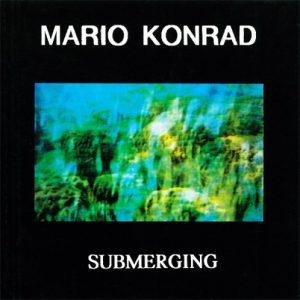 Mario Konrad - Submerging