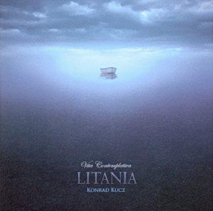 Konrad Kucz - Vita Contemplativa - Litania -