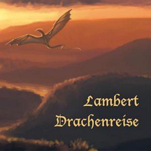 Lambert - Drachenreise