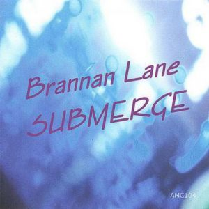 Brannan Lane - Submerge