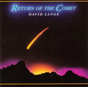 David Lange - Return of the Comet