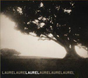 Laurel - Laurel