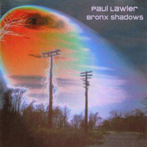 Paul Lawler - Bronx Shadows
