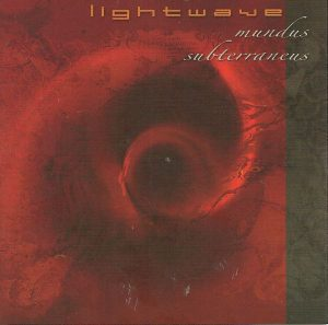 Lightwave - Mundus Subterraneus