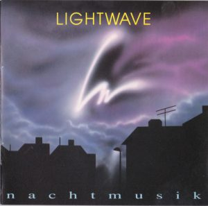Lightwave – Nachtmusik