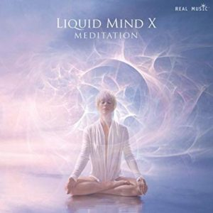 Liquid Mind - X: Meditation