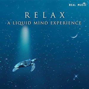 Liquid Mind - Relax - A Liquid Mind Experience