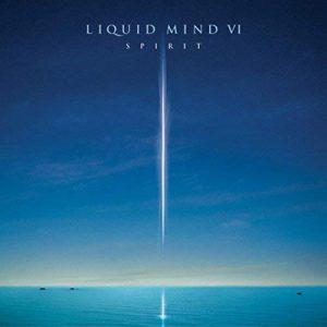 Liquid Mind - VI: Spirit
