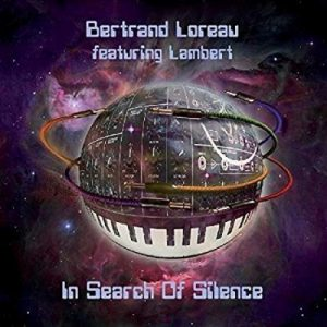 Bertrand Loreau (feat. Lambert) – In Search of Silence