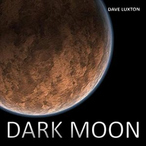 Dave Luxton - Dark Moon