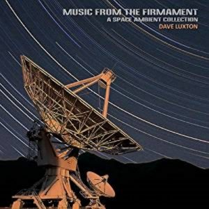 Dave Luxton - Music From The Firmament