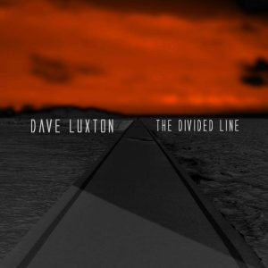 Dave Luxton - The Divided Line