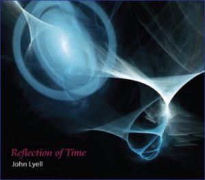 John Lyell - Reflection of Time