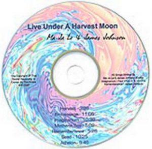 Ma Ja Le & James Johnson - Live Under a Harvest Moon