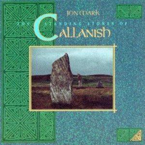 Jon Mark – The Standing Stones of Callanish