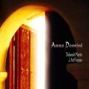 Deborah Martin & J. Arif Verner – Anno Domini