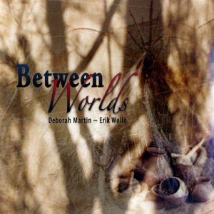 Deborah Martin & Erik Wøllo - Between Worlds