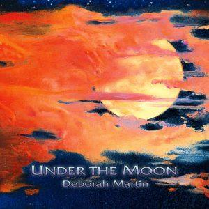 Deborah Martin - Under the Moon