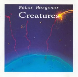 Peter Mergener – Creatures