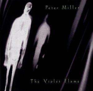 Peter Miller - The Violet Flame