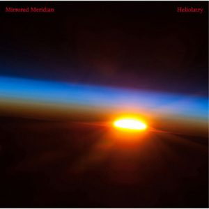 Mirrored Meridian - Heliolatry