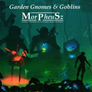 MorPheuSz - Garden Gnomes & Goblins