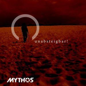 Mythos – Unabsteigbar!