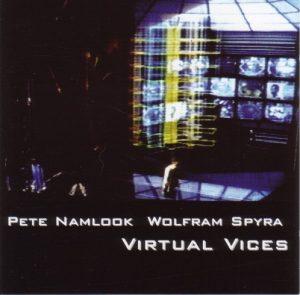 Pete Namlook & Wolfram Spyra - Virtual Vices