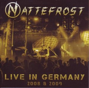 Nattefrost – Live in Germany