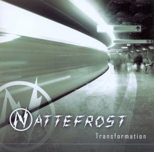 Nattefrost – Transformation
