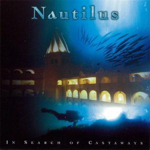 Nautilus - In Search of Castaways