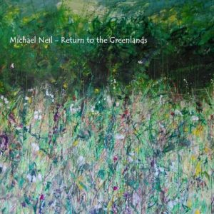 Michael Neil - Return to the Greenlands