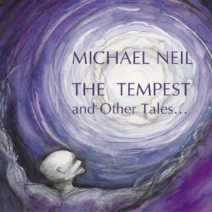 Michael Neil – The Tempest and other tales