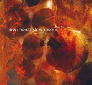 Loren Nerell – Slow Dream