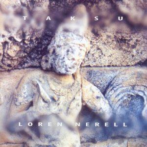 Loren Nerell – Taksu
