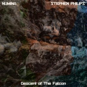 Numina & Stephen Philips - Descent of The Falcon